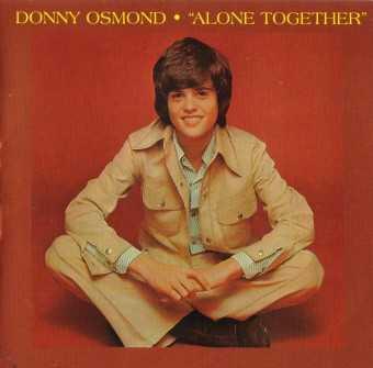 Donny Osmond - Alone Together